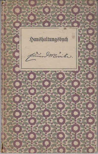 Eduard Mörikes Haushaltungsbuch.