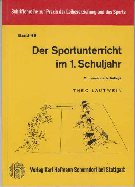 Der Sportunterricht im 1. Schuljahr.