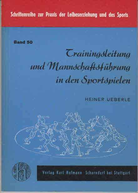 Trainingsleitung und Mannschaftsführung in den Sportspielen. [Fotos: Birgit Ueberle-Stark u. a. Graph. Zeichn.: Ursula Düse]