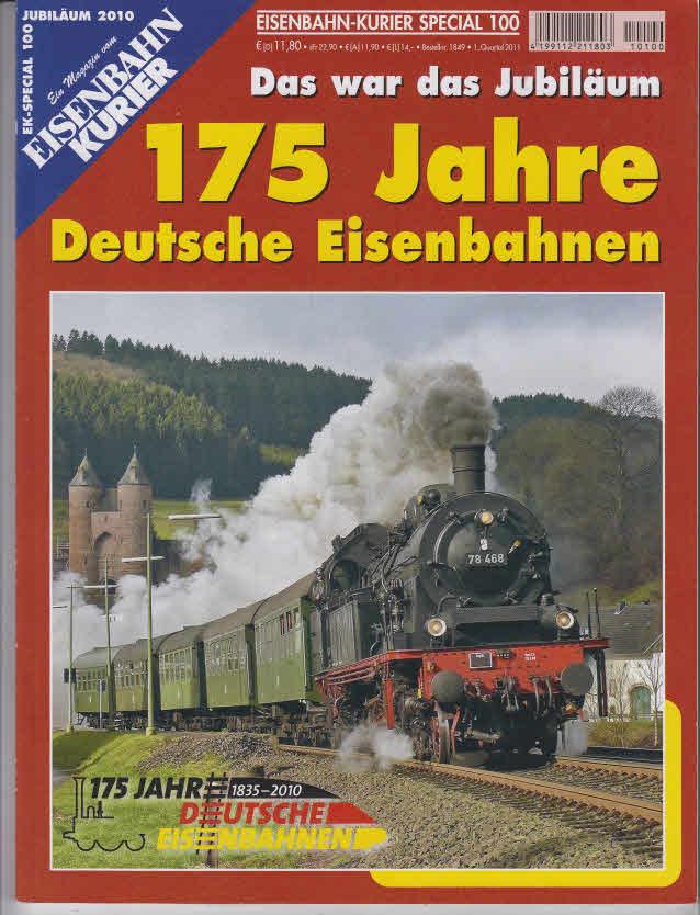 Das war das Jubiläum 175 Jahre deutsche Eisenbahnen. [Chefred.: Thomas Frister (v.i.S.d.P.)]