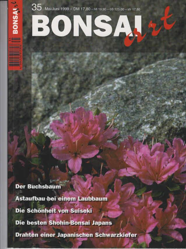 Yoshiaki Takeshita u. a.: Bonsai Art. Mai/Juni 1999 Nr. 35. Der Buchsbaum; Astaufbau bei einem Laubbaum; ect.