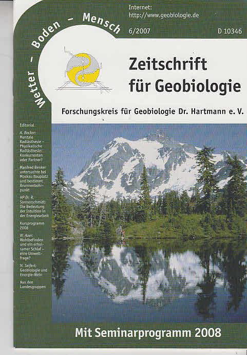 Forschungskreis für Geobiologie e.V. (Hrsg.): Heft 6- 2007. Wetter - Boden - Mensch. Zeitschrift für Geobiologie.
