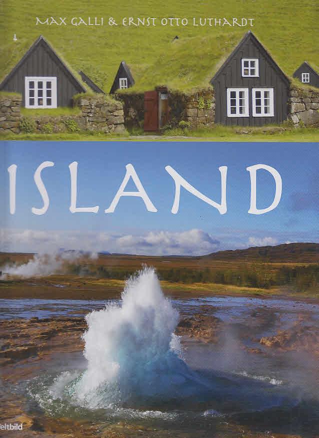 Island. Bilder von. Texte von Ernst-Otto Luthardt