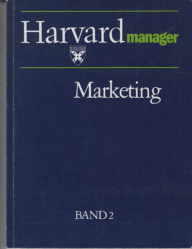 Harvard Manager. Marketing Band 2