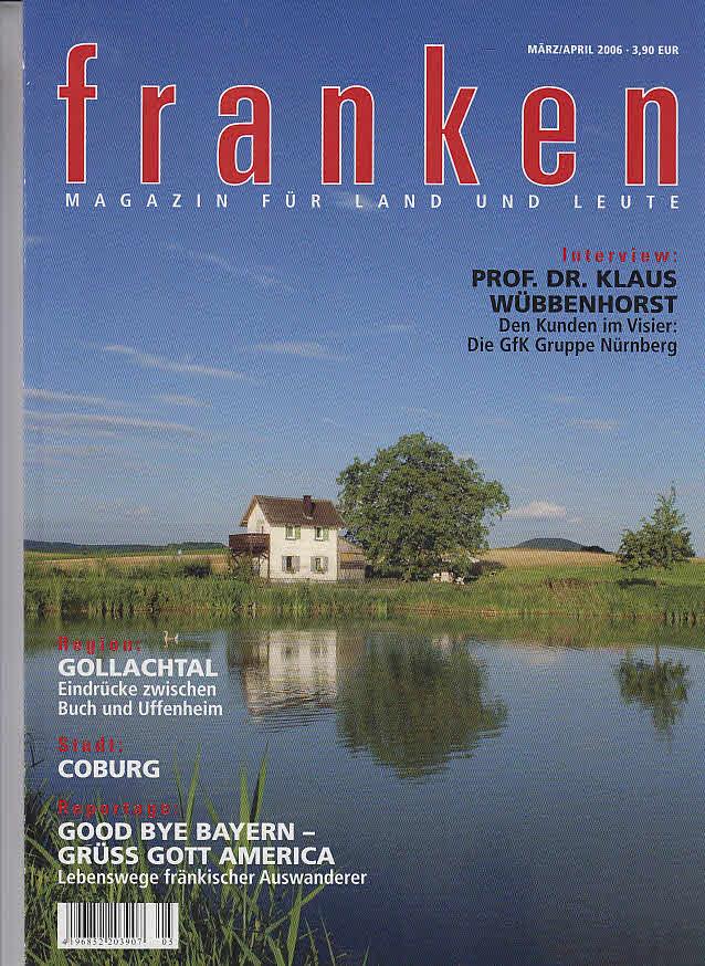 Weissbach, Wolf-Dietrich und Stefan (Hrs.) Kendel: Franken - Magazin für Land und Leute März/April 2006