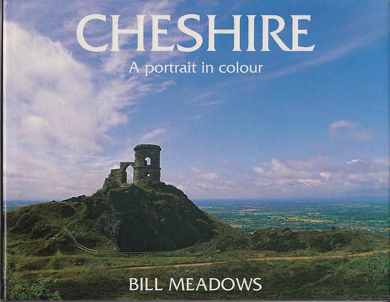 Cheshire: A Portrait in Colour