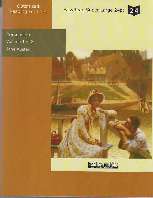 Persuasion (Volume 1 of 2) (EasyRead Super Large 24pt Edition)