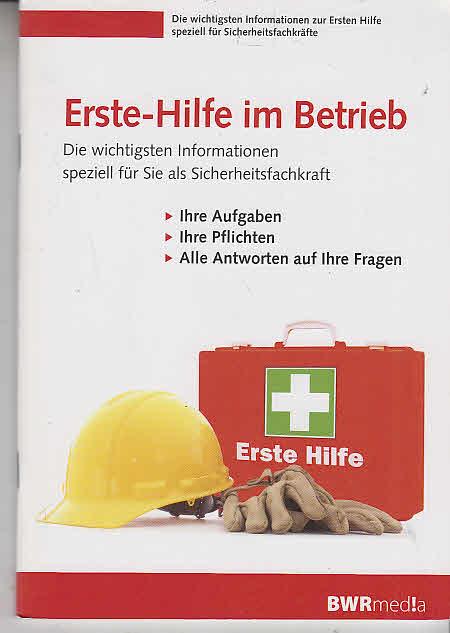 Erste-Hilfe-Notfallbuch: Die wichtigsten Sofortanleitungen zur Ersten-Hilfe