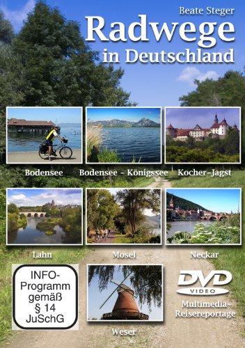 Beate, Steger: Radwege in Deutschland