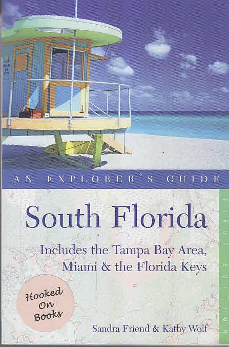 South Florida: An Explorer