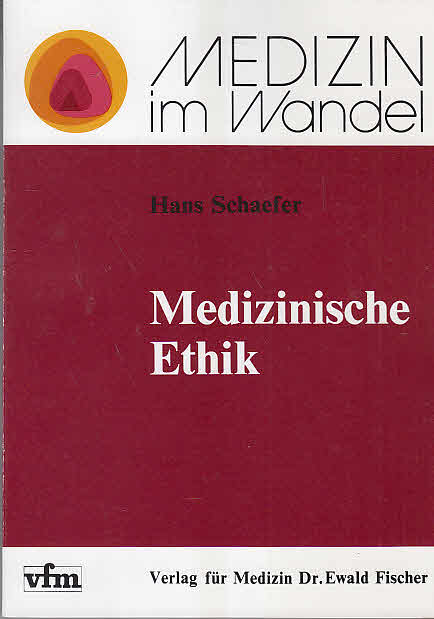 Medizinische Ethik. von
