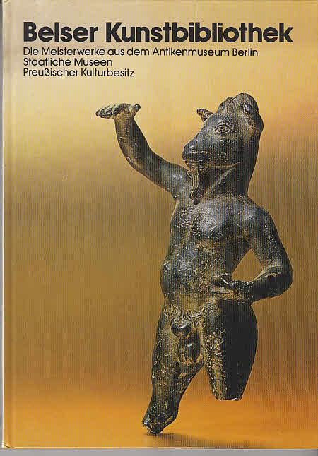 Ulrich, Gehrig u.a.: Staatliche Museen Preussischer Kulturbesitz: Antikenmuseum Berlin