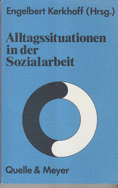 Alltagssituationen in der Sozialarbeit