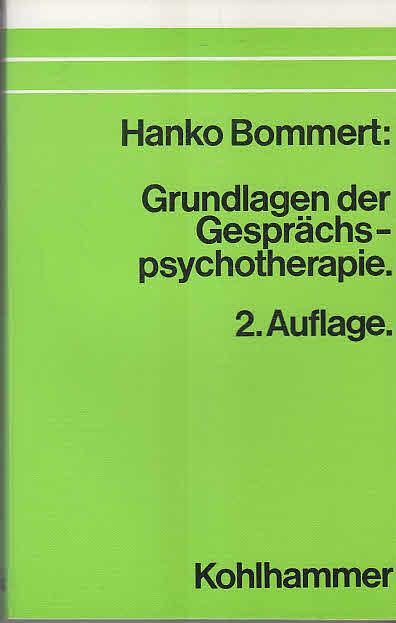 Grundlagen der Gesprächspsychotherapie [Taschenbuch].