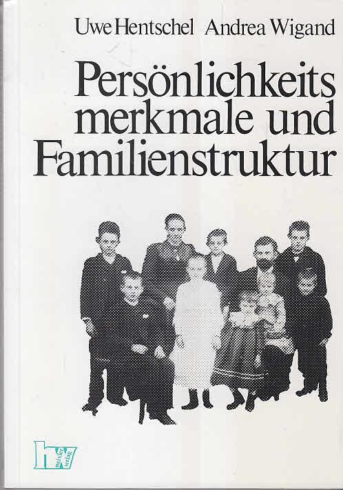Persönlichkeitsmerkmale und Familienstruktur