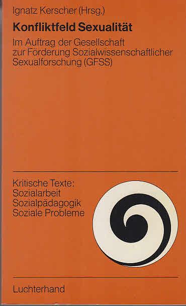 Kerscher, Ignatz: Konfliktfeld Sexualität