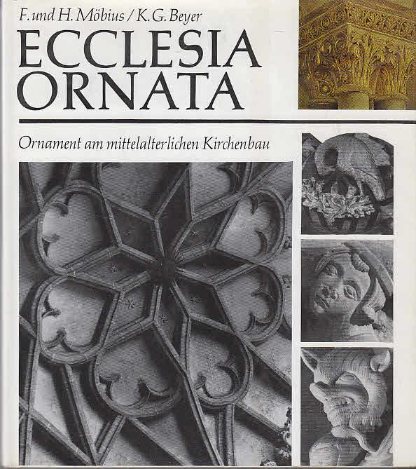 Ecclesia Ornata Ornament am mittelalterlichen Kirchenbau