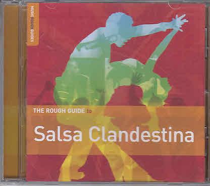 Rough Guide: Salsa Clandestina