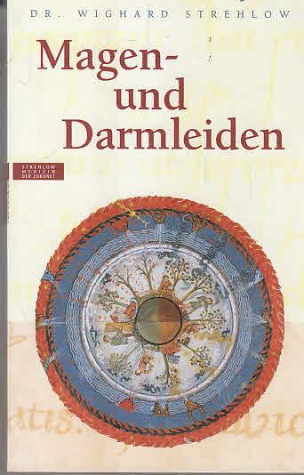 Magen- und Darmleiden Auflage: 4. Aktual.