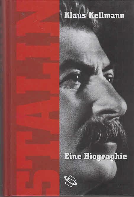 Stalin : Eine Biographie. 1. Aufl.