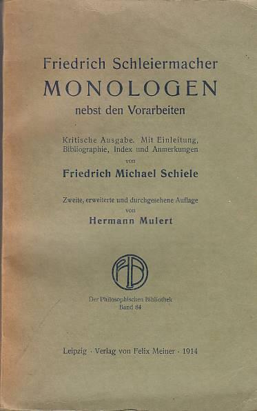 """Friedrich Schleiermacher""""s Monologen"""