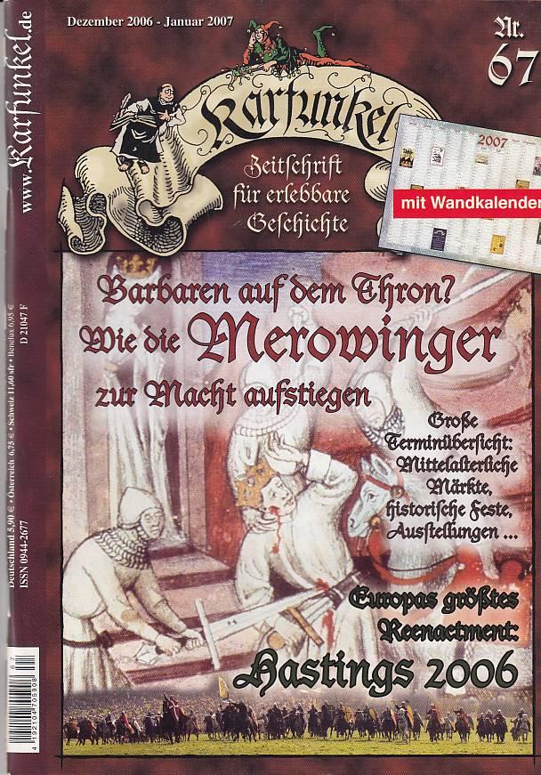 Karfunkel - Zeitschrift für erlebbare Geschichte - Nr. 67 Dezember 2006 / Januar 2007