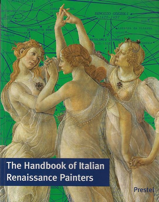 The handbook of Italian renaissance painters. [Transl. from the German by Michael Ashdown]
