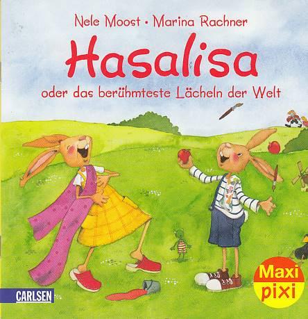 Maxi-Pixi Nr. 63: VE 5 Hasalisa - oder das berühmteste Lächeln der Welt.