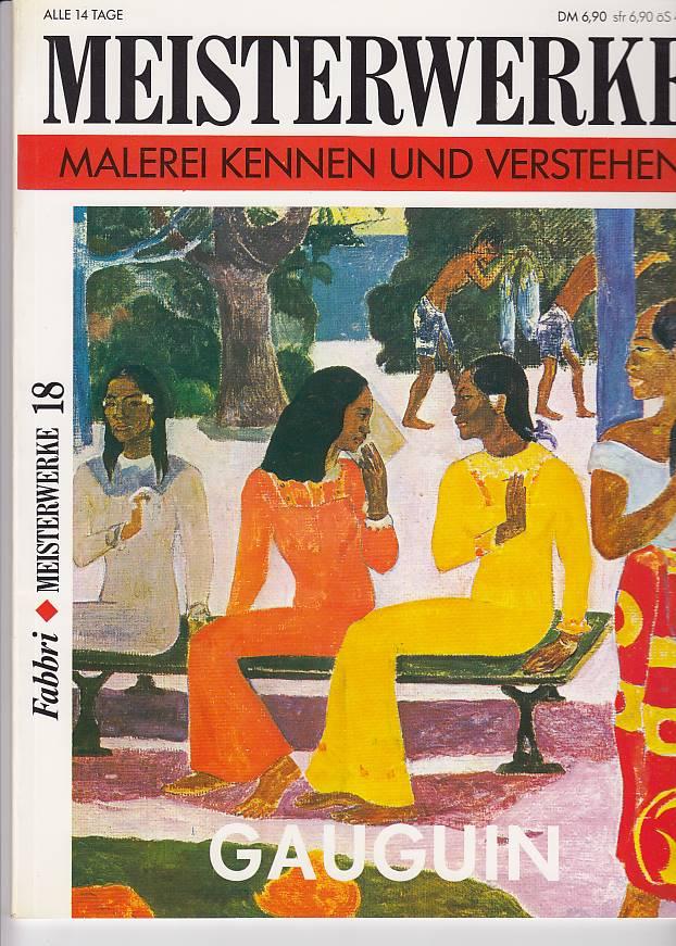 Meisterwerke. Malerei kennen und verstehen. GAUGUIN. Meisterwerke 18