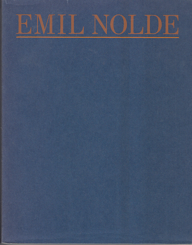 Emil Nolde : Eine Ausstellung des Württembergischen Kunstvereins Stuttgart und der Stiftung Seebüll Ada und Emil Nolde 16. Dezember 1987 bis 7. Februar 1988