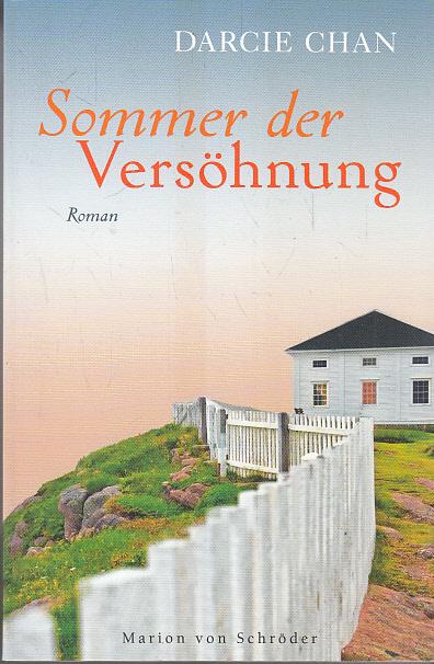 Chan, Darcie: Sommer der Versöhnung: Roman