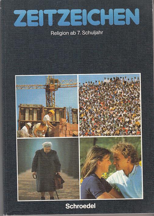 Zeitzeichen - Religion ab 7. Schuljahr