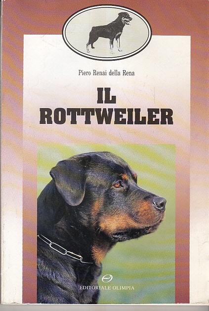 Il rottweiler (Cinofilia)