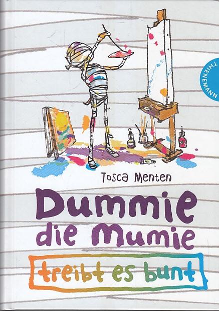 Dummie, die Mumie treibt es bunt. Aus dem Niederl. von Andreas Kluitmann. Mit Ill. von Elly Hees