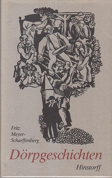 Dörpgeschichten. Fritz Meyer-Scharffenberg