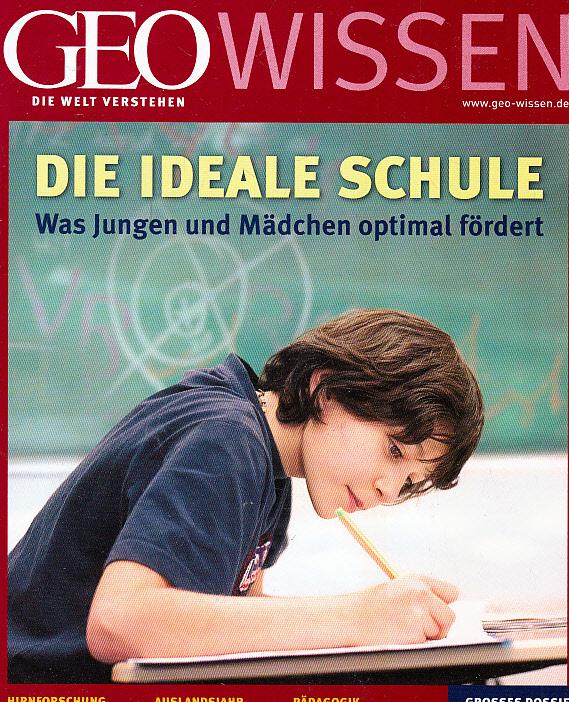 Michael, Schaper: GEO Wissen 44/09: Die ideale Schule. Was Jungen und Mädchen optimal fördert (mit DVD) Auflage: 1., Auflage