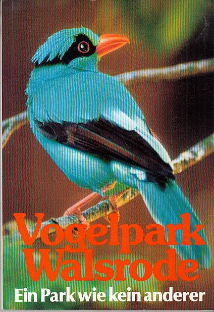 Vogelpark Walsrode : ein Park wie kein anderer.