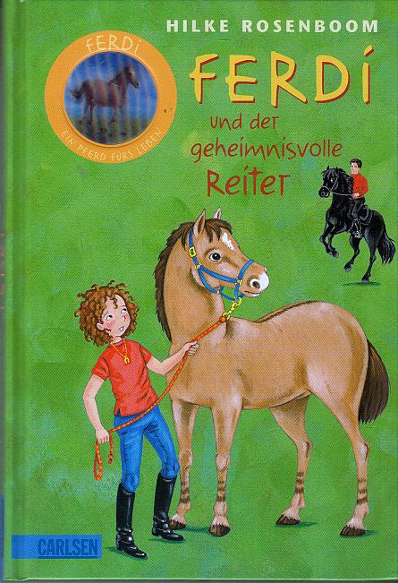 Ferdi: Ferdi - und der geheimnisvolle Reiter Auflage: 1., Auflage