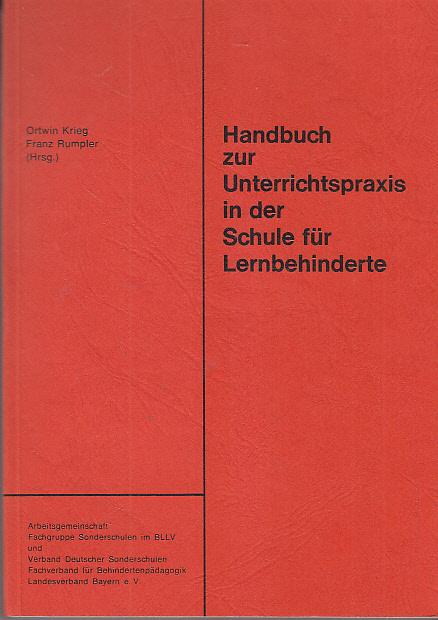 Handbuch zur Unterrichtspraxis in der Schule für Lernbehinderte