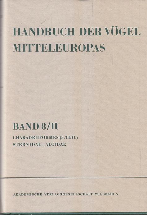 Handbuch der Vögel Mitteleuropas. - Wiesbaden Bd. 8., Charadriiformes : (3. Teil) / unter Mitw. von Hans Engländer ...2 Aula-Verl