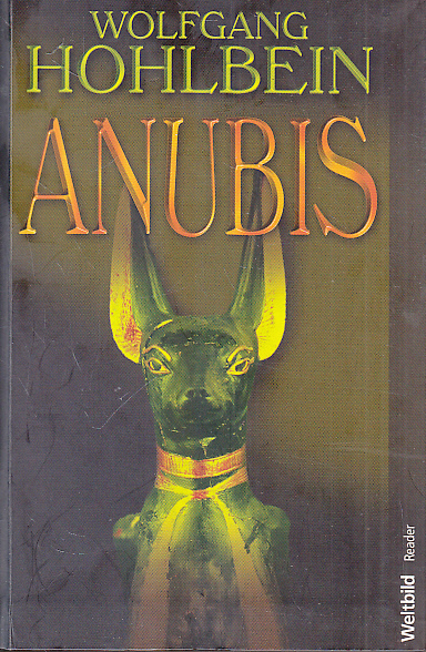 Hohlbein, Wolfgang: Anubis . Roman.