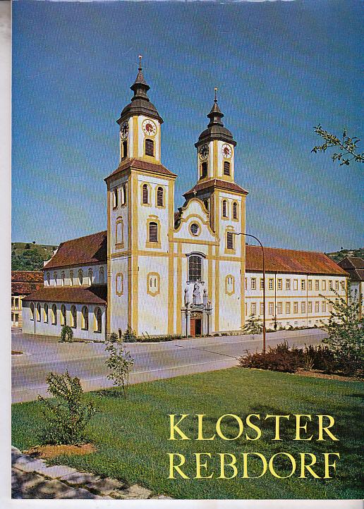 Neuhofer, Theodor: Kloster Rebdorf. [Theodor Neuhofer] / Kleine Kunstführer ; Nr. 834 6., verb. Aufl.