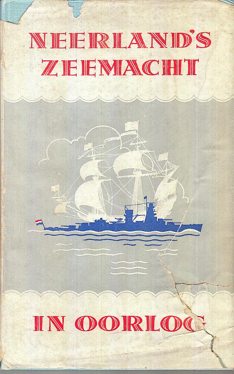 Kroese, A.: Neerland's Zeemacht in Oorlog.