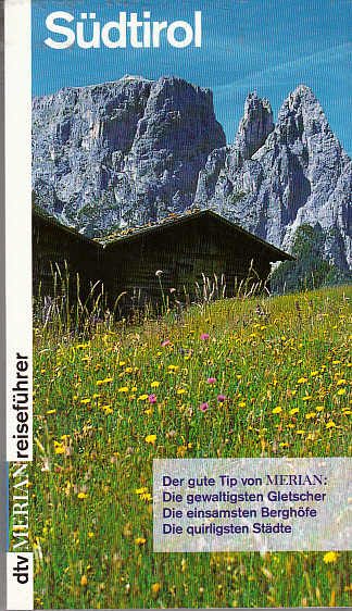Chwaszcza, Joachim: Merian Reiseführer Südtirol