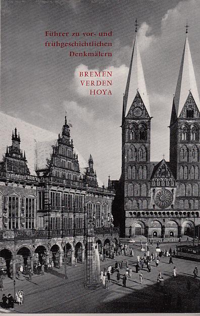 Führer zu vor- und frühgeschichtlichen Denkmälern; Teil: Bd. 2., Bremen, Verden, Hoya. Mit Beiträgen von K. H. Brandt [u.a.]