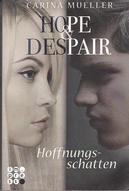Hoffnungsnacht. Carina Mueller / Mueller, Carina: Hope & despair ; Band 2