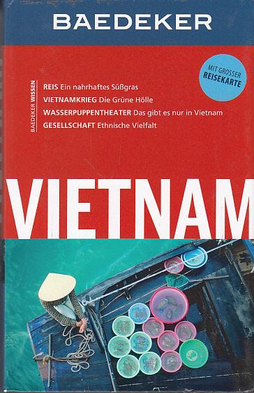 Baedeker Reiseführer Vietnam: mit GROSSER REISEKARTE Auflage: 8