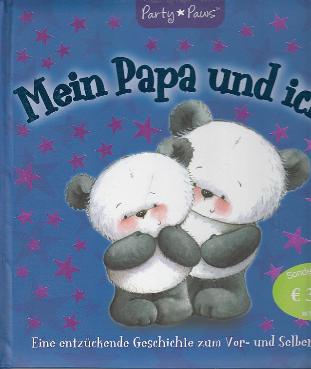 Der Weihnachtsbär : [eine magische Geschichte zum Vor- und Selberlesen]. [Übers.: Twinbooks, München] / Party Paws Dt. Lizenzausg.