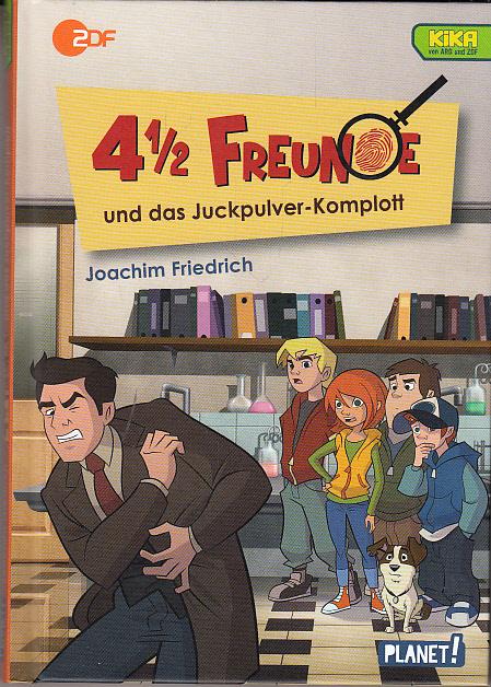 4 1/2 Freunde: 4 1/2 Freunde und das Juckpulver-Komplott (4 ½ Freunde, Band 50507)