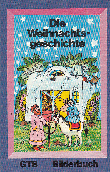 Die Weihnachtsgeschichte.